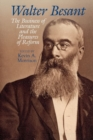 Walter Besant : The Business of Literature and the Pleasures of Reform - Book