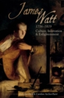 James Watt (1736-1819) : Culture, Innovation and Enlightenment - Book