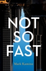 Not So Fast - eBook