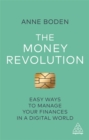 The Money Revolution : Easy Ways to Manage Your Finances in a Digital World - Book