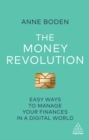 The Money Revolution : Easy Ways to Manage Your Finances in a Digital World - eBook