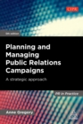 Planning and Managing Public Relations Campaigns : A Strategic Approach - eBook