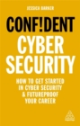 Confident cyber security : how to get started in cyber security & futureproof your career - Book