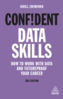 Confident Data Skills : How to Work with Data and Futureproof Your Career - eBook