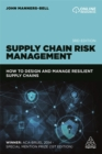Supply Chain Risk Management : How to Design and Manage Resilient Supply Chains - Book