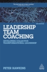 Leadership Team Coaching : Developing Collective Transformational Leadership - Book