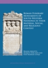 Roman Funerary Monuments of South-Western Pannonia in their Material, Social, and Religious Context - eBook