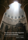 The Church of the Holy Sepulchre in Text and Archaeology - Book