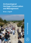 Archaeological Heritage Conservation and Management - Book