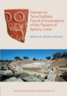 Stamps on Terra Sigillata Found in Excavations of the Theatre of Aptera - eBook