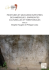 Peintures et gravures rupestres des Ameriques: Empreintes culturelles et territoriales : Proceedings of the XVIII UISPP World Congress (4-9 June 2018, Paris, France) Volume 2, Session XXV-3 - Book