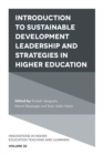 Introduction to Sustainable Development Leadership and Strategies in Higher Education - Book