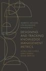 Designing and Tracking Knowledge Management Metrics - Book