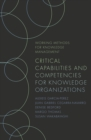 Critical Capabilities and Competencies for Knowledge Organizations - Book
