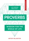 Proverbs: Wisdom of the Whole of Life - Book