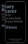 Story Bearer : How to share your faith with your friends - eBook