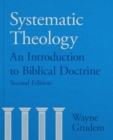 Systematic Theology : An Introduction To Biblical Doctrine - Book
