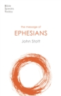 The Message of Ephesians : God's New Society - Book