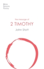 The Message of 2 Timothy : Guard The Gospel - Book