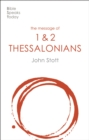 The Message of Thessalonians : Preparing For The Coming King - Book