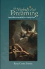 The Nightly Act of Dreaming : Cognitive Narratology and the Shared Identity of Myth - Book