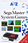 The A-Z of Sega Master System Games : Volume 2 - eBook