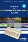 The A-Z of Commodore 64 Games : Volume 2 - eBook