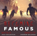 Becoming Famous - eAudiobook