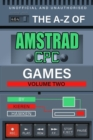 The A-Z of Amstrad CPC Games : Volume 2 - eBook