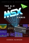 The A-Z of MSX Games : Volume 2 - eBook