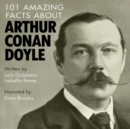 101 Amazing Facts about Arthur Conan Doyle - eAudiobook