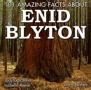 101 Amazing Facts about Enid Blyton - eAudiobook