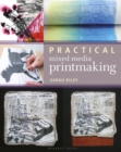Practical Mixed-Media Printmaking - Book