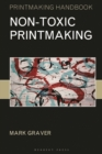 Non-toxic Printmaking - Book