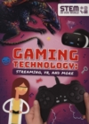 Gaming Technology : Streaming, VR and More - Book