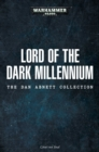Lord of the Dark Millennium: The Dan Abnett Collection - Book
