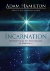 Incarnation : Rediscovering the Significance of Christmas - eBook