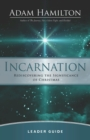Incarnation Leader Guide : Rediscovering the Significance of Christmas - eBook