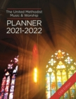 The United Methodist Music & Worship Planner 2021-2022 CEB Edition - eBook