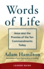Words of Life Leader Guide : Jesus and the Promise of the Ten Commandments Today - eBook