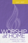Worship at Home: Lent 2021 - eBook