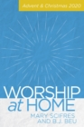 Worship at Home: Advent & Christmas 2020 - eBook