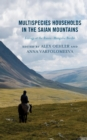 Multispecies Households in the Saian Mountains : Ecology at the Russia-Mongolia Border - eBook