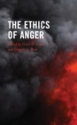 The Ethics of Anger - eBook