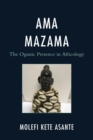Ama Mazama : The Ogunic Presence in Africology - eBook