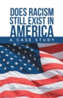 Does Racism Still Exist in America : A Case Study - eBook