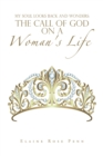 My Soul Looks Back and Wonders: the Call of God on a Woman's Life - eBook