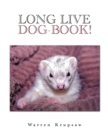 Long Live Dog-Book! - eBook