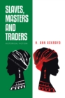 Slaves, Masters and Traders : Historical Fiction - eBook