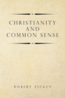 Christianity and  Common Sense - eBook